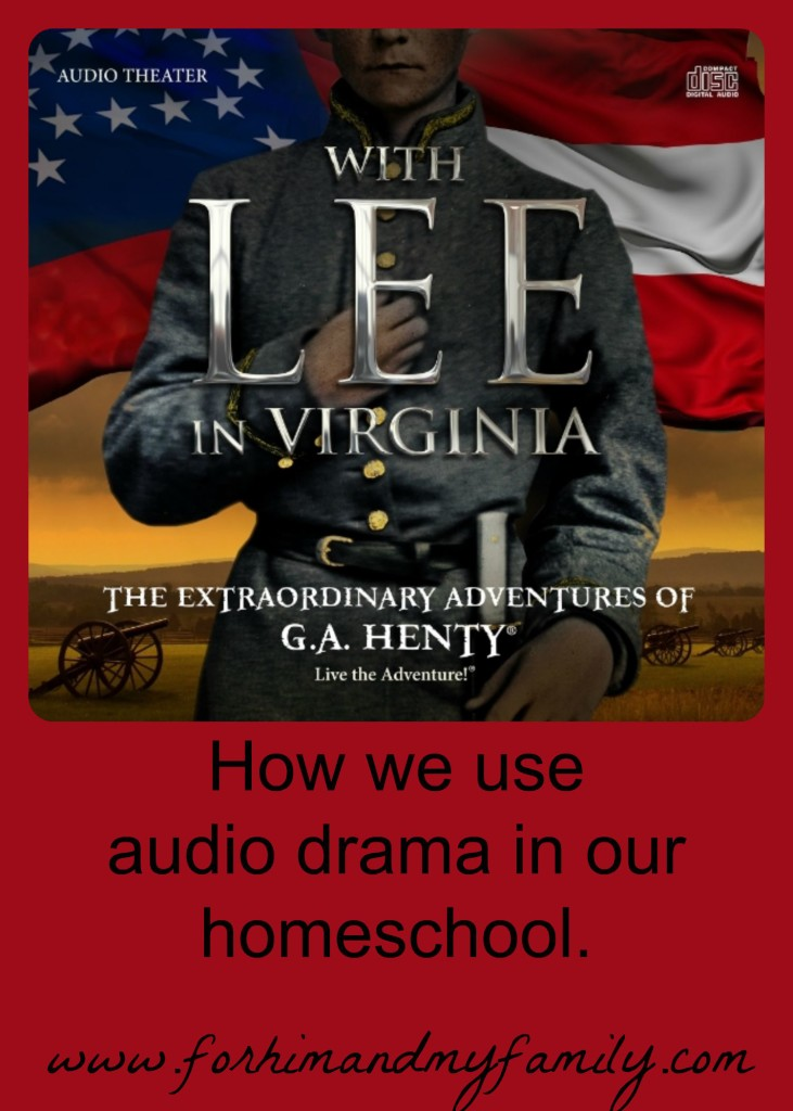 How we Use Audio Drama in our Homeschool.
