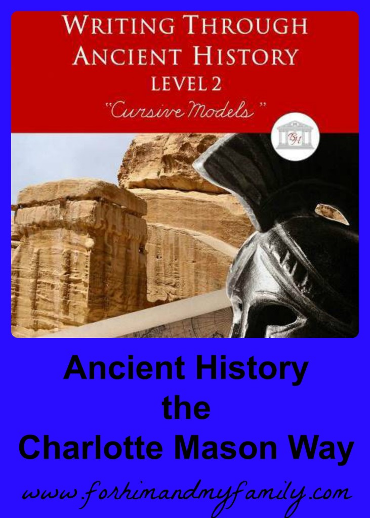 Ancient History the Charlotte Mason Way