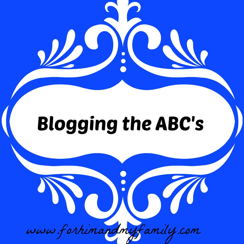 Blogging the ABCs- a new blog series