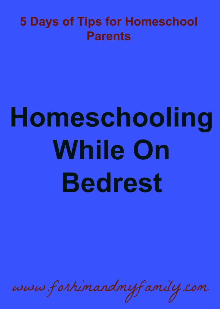 Homeschooling While on Bedrest